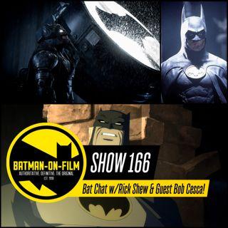 166 | Bat Chat w/Rick Shew & Guest Bob Cesca!