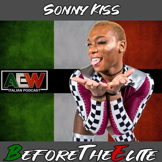Sonny Kiss - Before The Elite Ep 11