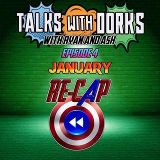 TALKS WITH DORKS EP.4 (JANUARY RECAP)