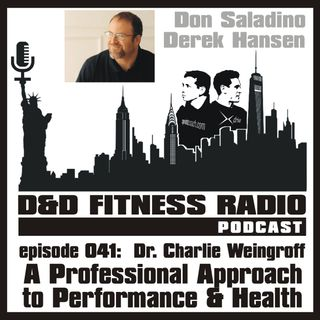 Episode 041 - Dr Charlie Weingroff - A Professional Approach to Performance and Health