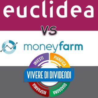 Moneyfarm Italia  vs EUCLIDEA dove conviene investire