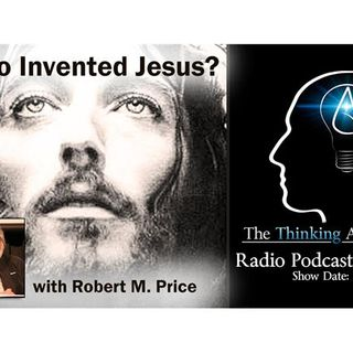 Who Invented Jesus? (with Robert M. Price)