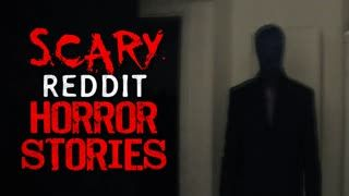 SCARY r/Nosleep Reddit Horror Stories Compilation for drifting slowly towards the void