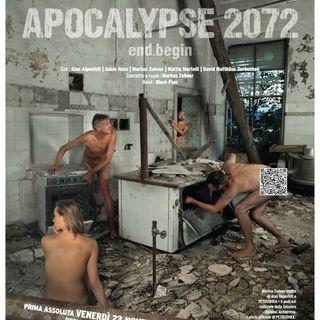 Con Alan Alpenfelt e Markus Zohner, Apocalypse 2072 | end.begin | The sense of life