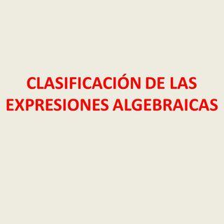 Clasificación de expresiones algebraicas