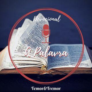 Devocional Temor & Tremor - A Palavra
