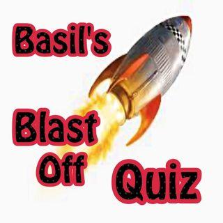 Basil's Blast Off Quiz