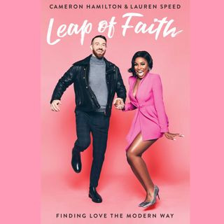 Lauren Speed & Cameron Hamilton of Netflix's LOVE IS BLIND and their book Leap Of Faith