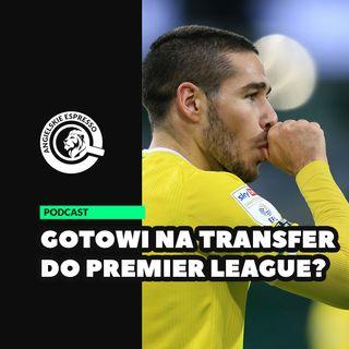 Kto może trafić do Premier League?