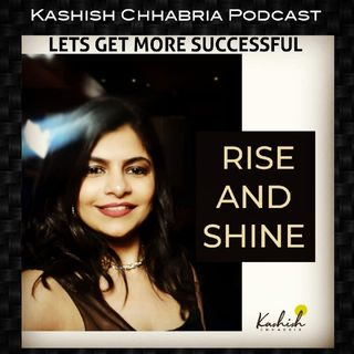 Lets Get Successful - Kashish Chhabria Podcast