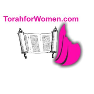 Why Is Our Ministry TORAH for Women and Not Gospel For Women