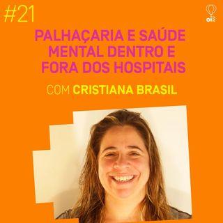 #21 - Cristiana Brasil