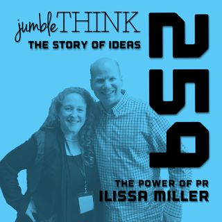 The Power of PR with Ilissa Miller