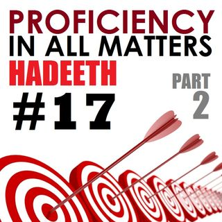 40H#17: Proficiency in All Matters (Part 2 of 2)
