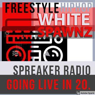 Episode 26 - Whitespawnz HIP-HOP FREESTYLE