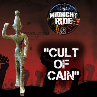 "Midnight Ride: Revenge of the ""CULT OF CAIN"" in End Times on NYSTV"
