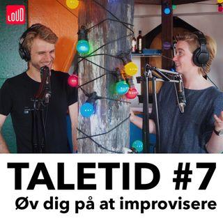 #7 - Øv dig på at improvisere