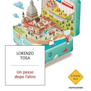 """Lorenzo Tosa """"Un passo dopo l'altro"""""""