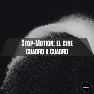 Stop Motion: El cine cuadro a cuadro