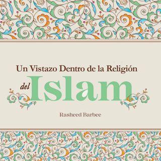Un Vistazo Dentro de la Religion del Islam Audiolibro