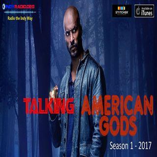 Talking American Gods: The Bone Orchard (1x01)