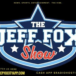 The Jeff Fox Show