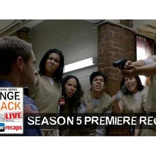 Orange is the New Black | Season 5 Premiere Recap