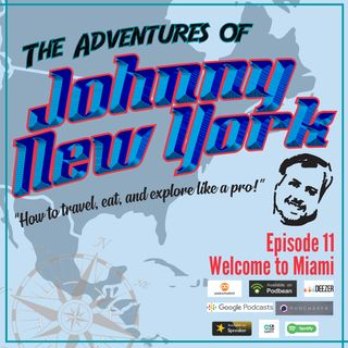 Episode 11- Welcome To Miami
