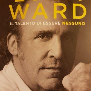 Luca Ward: Il Talento di Essere Nessuno - Mio Nonno era Un Comandante - Seconda Parte