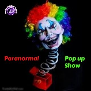 Paranormal Pop up Show
