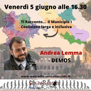 Andrea Lemma. Ti racconto il Municipio I e Roma, vista da DEMOS