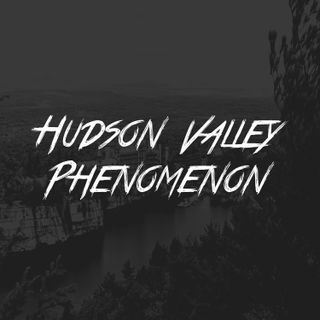 Hudson Valley Phenomenon