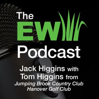 EW Podcast - Jack Higgins with Tom Higgins