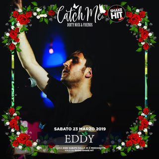 Catch Me Radioshow #015 - Eddy Dj (Guest Mix)