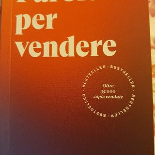 """Paolo Borzacchiello : Parole per Vendere- Parola Magica """"Nuovo/Novità"""""""