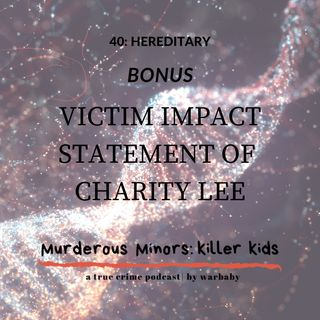 Victim Impact Statement of Charity Lee Bennett