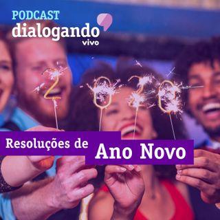 #015 - Podcast Dialogando - Resoluções de Ano Novo