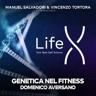 38 - LifeX - Quanto conta la genetica nel fitness?