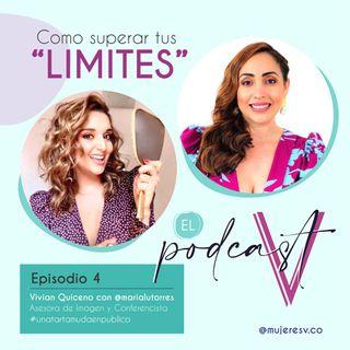"""4. Como Superar Tus """"Limites"""" Entrevista con MariaLu Torres"""