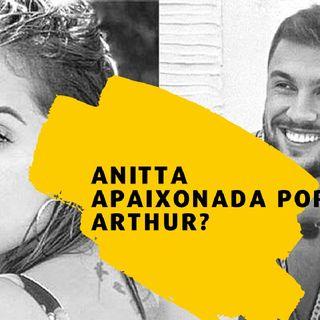 Anitta quer 'ficar' com o Arthur do BBB 21?'