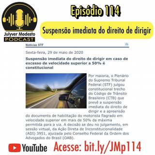 Episódio 114 - Trânsito, por Julyver Modesto
