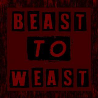 Beast to Weast