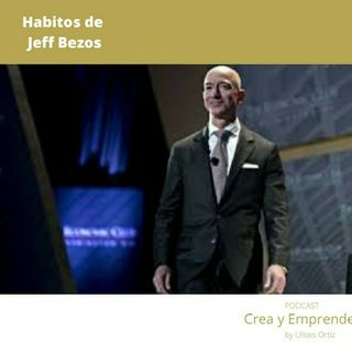 Episodio 16 - Habitos De JEFF BEZOS