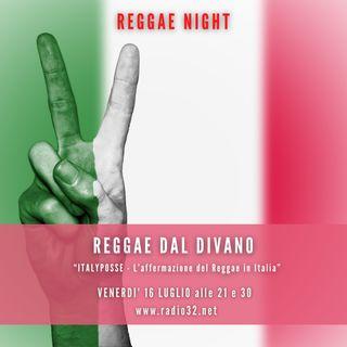 ItalyPosse, l'affermazione del reggae in italia - Reggae dal divano del 16 luglio 2021