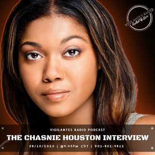 The Chasnie Houston Interview.