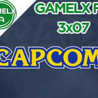 GAMELX FM 3x07 - Especial Capcom, edad dorada