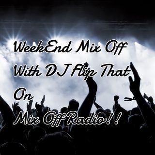 Week End Mix Off 3/20/20 (Live DJ Mix)