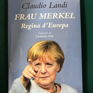 Angela Merkel la regina d'Europa (di Anna Laura Bussa)