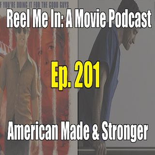Ep. 201: American Made & Stronger