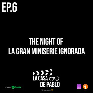 EP.6 THE NIGHT OF, LA GRAN MINISERIE OLVIDADA